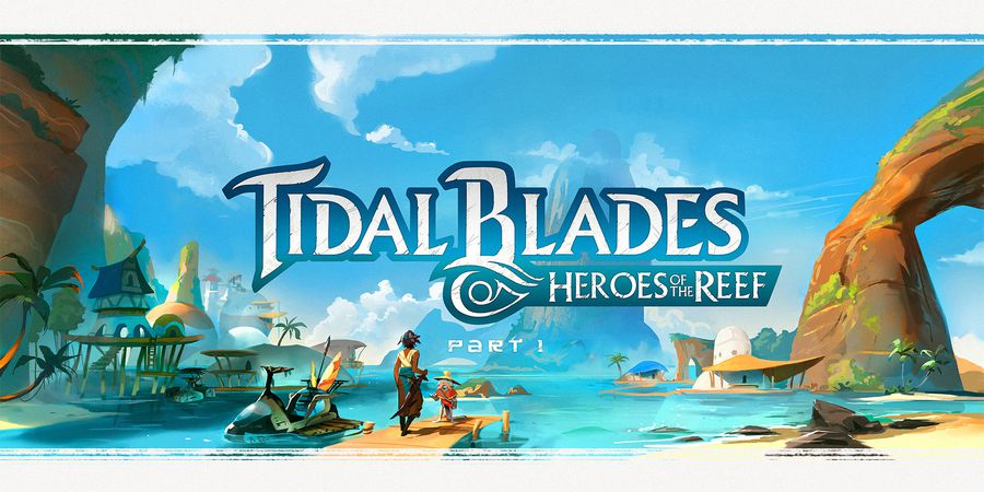 presentation-du-jeu-tidal-blades-heroes-of-the-reef
