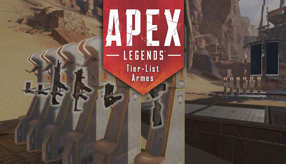 tier-list-des-meilleures-armes-dapex-legends