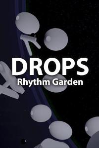 Drops : Rhythm Garden