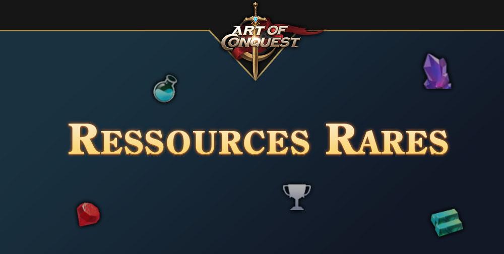 comment-gagner-plus-de-ressources-rares-sur-art-of-conquest