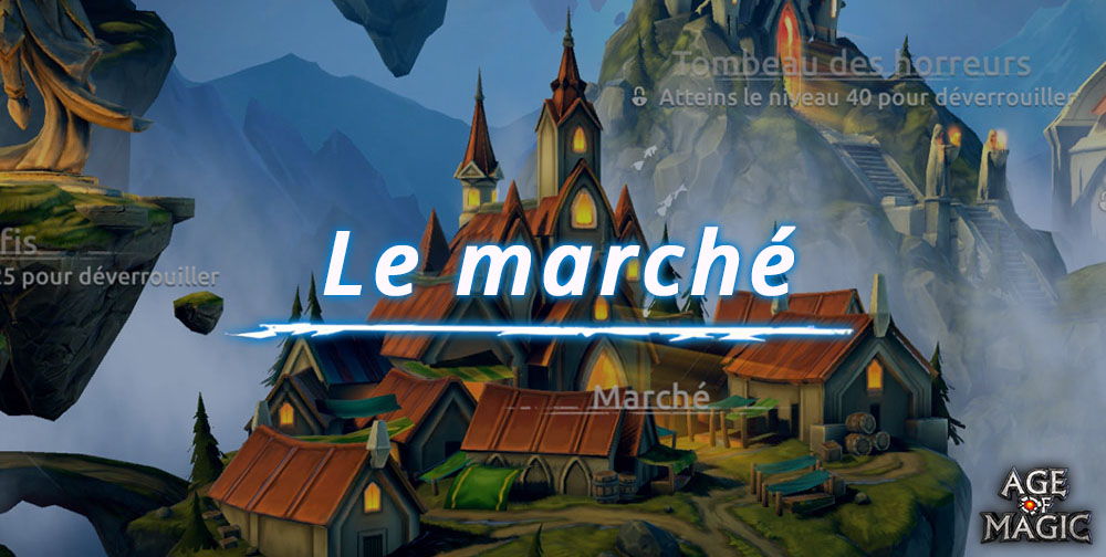 le-marche-dage-of-magic