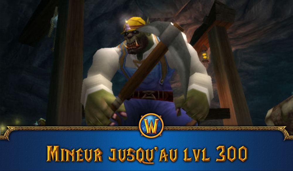 wow-classic-guide-de-minage-jusquau-niveau-300