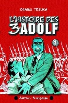 L'Histoire des 3 Adolf