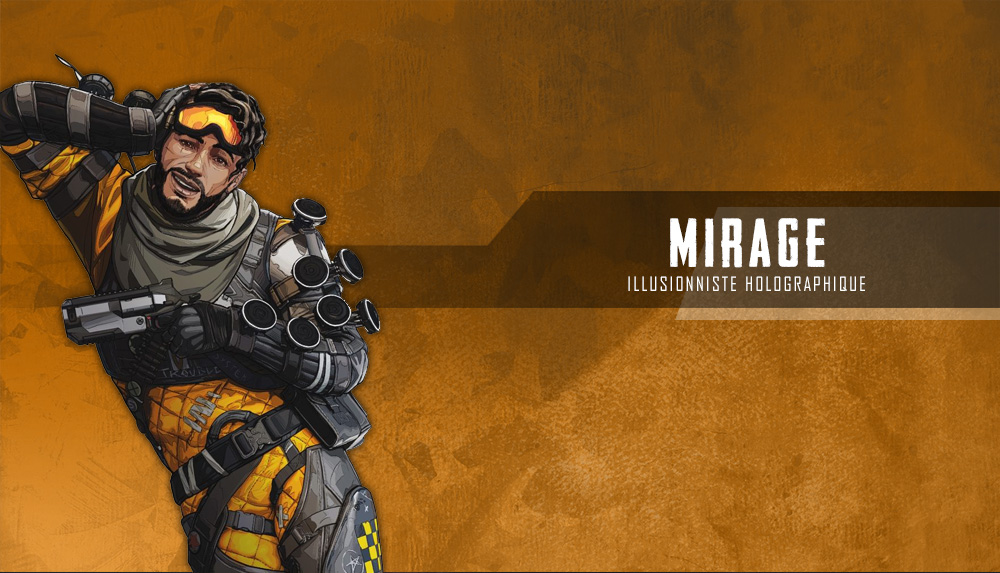 guide-du-heros-mirage-apex-legends