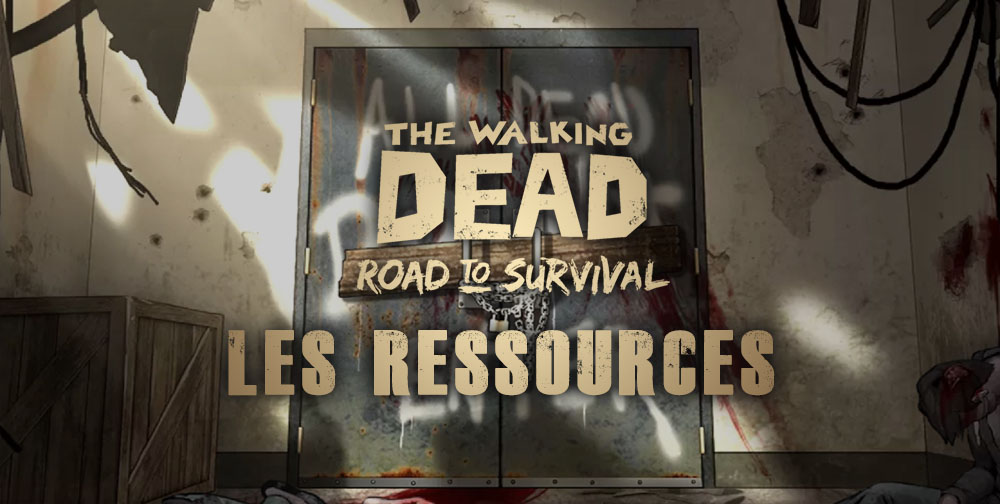 les-ressources-de-twd-road-to-survival