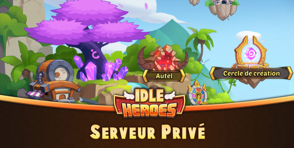 telecharger-et-installer-le-serveur-prive-idle-heroes