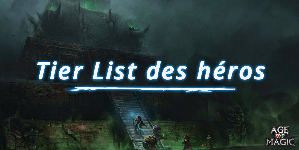 tier-list-des-meilleurs-heros-dage-of-magic