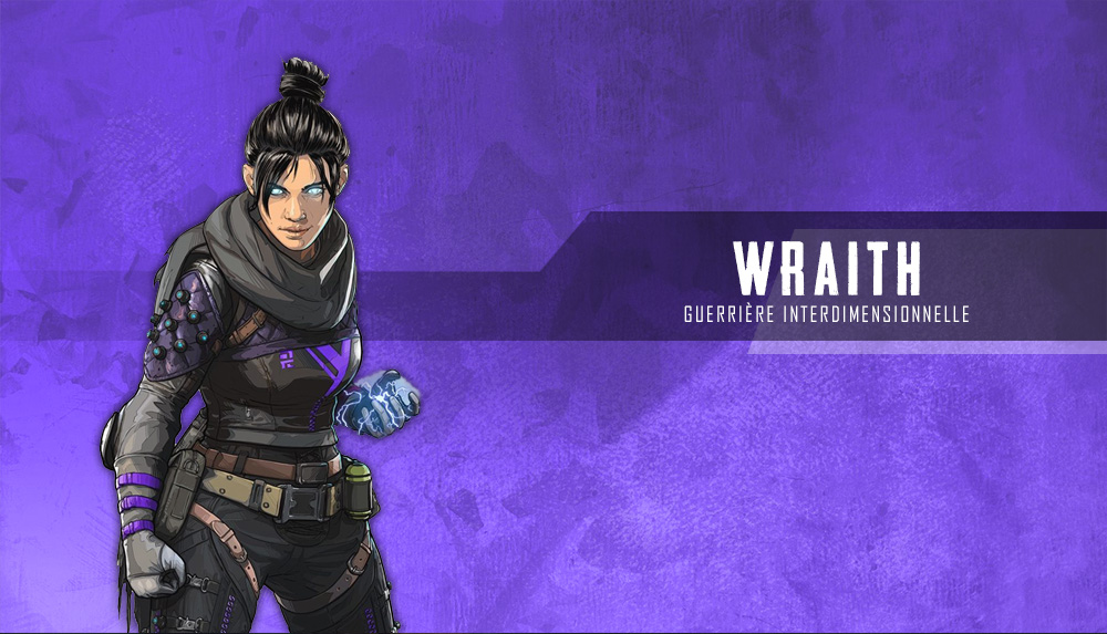 guide-du-heros-wraith-apex-legends