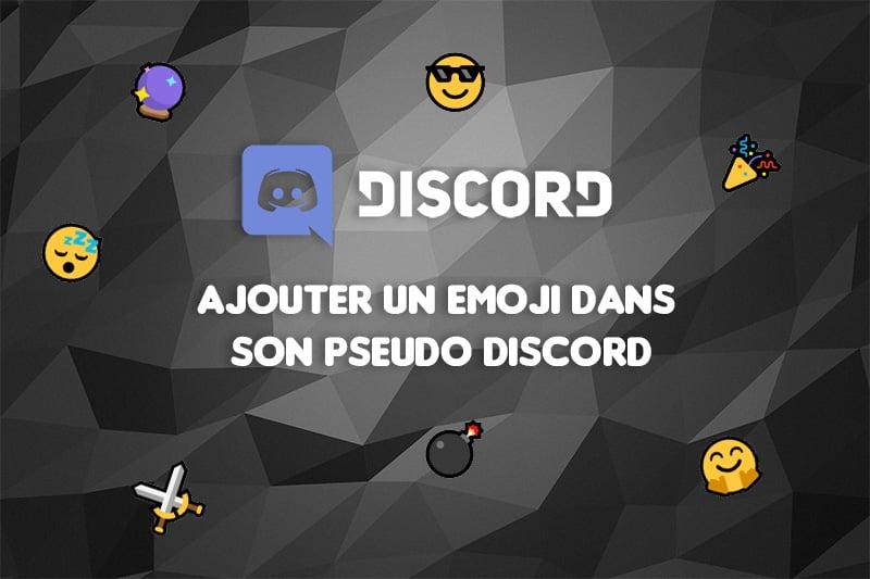 comment-ajouter-un-emoji-dans-son-pseudo-discord