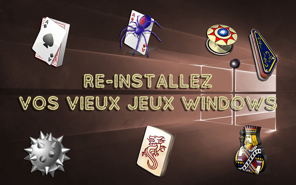 re-installer-les-jeux-windows-xp-sur-windows-10-bonheur-retro
