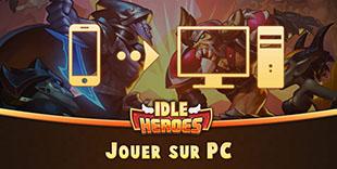 jouer sur pc à Idle Heroes